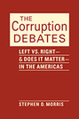 The Corruption Debates: Left vs. Right—and Does It Matter—in the Americas
